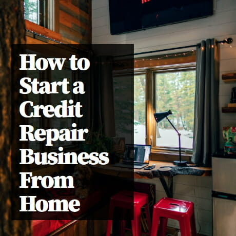 Image of a home office with red metal chairs , a desk, a desk light and a window with the words How to start a credit repair business from home