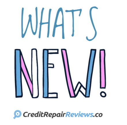 Our latest updates on our credit repair reviews - Last updated on 10-14-20
