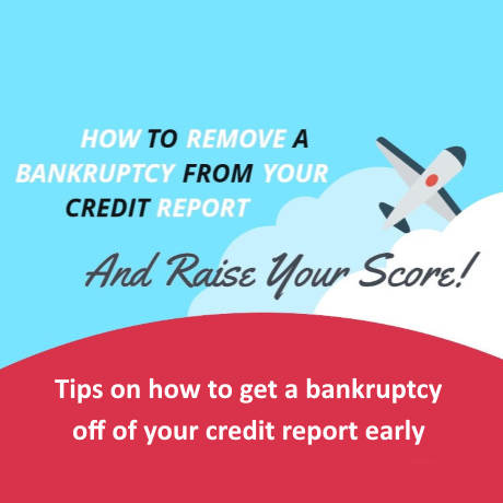 Tips on how to remove a bankruptcy early